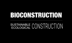 bioconstruction sustainable construction ecological construction